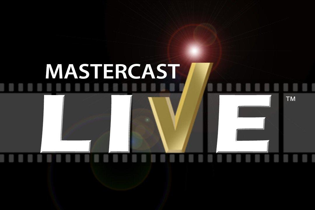 MasterCAST LIVE | MasterCastLive.com