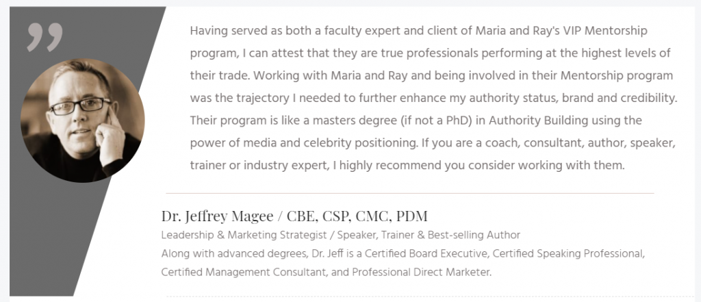 Testimonial from Dr. Jeffrey Magee / PhD, CBE, CSP, CMC, PDM